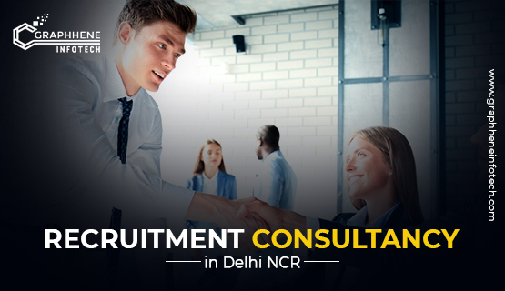 How to find the perfect Recruitment Consultancy in Delhi NCR?