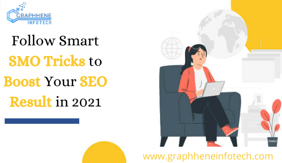 Follow Smart SMO Tricks to Boost Your SEO Result in 2021