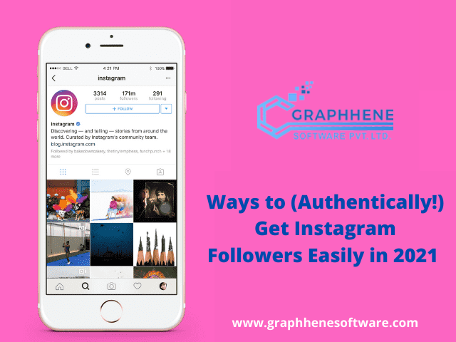 Ways to (Authentically!) Get Instagram Followers Easily in 2021