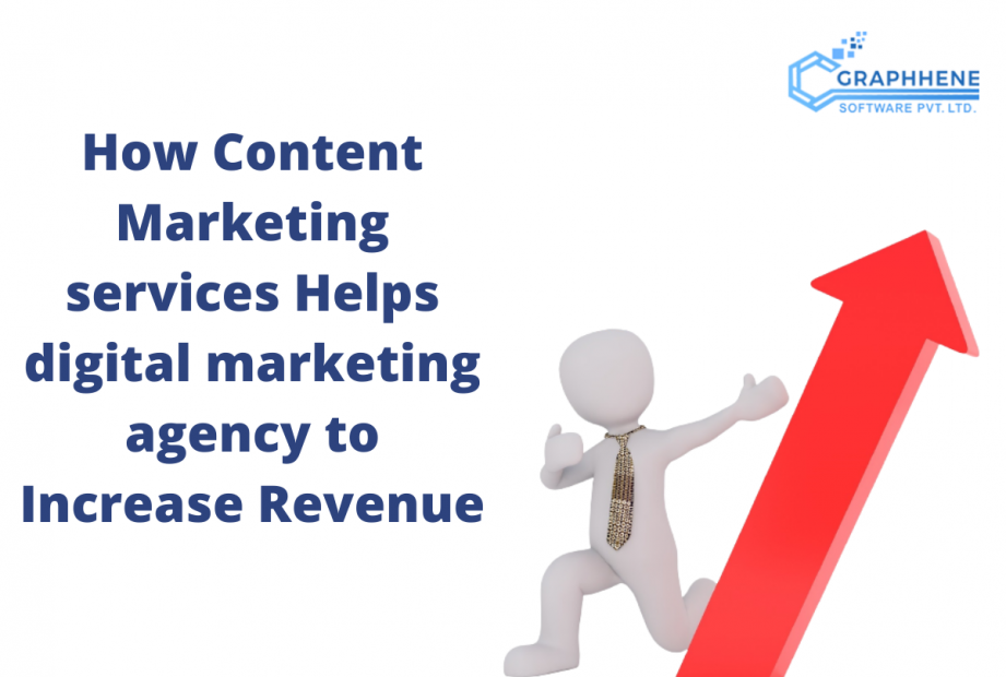 How Content Marketing services Helps digital marketing agency to Increase Revenue