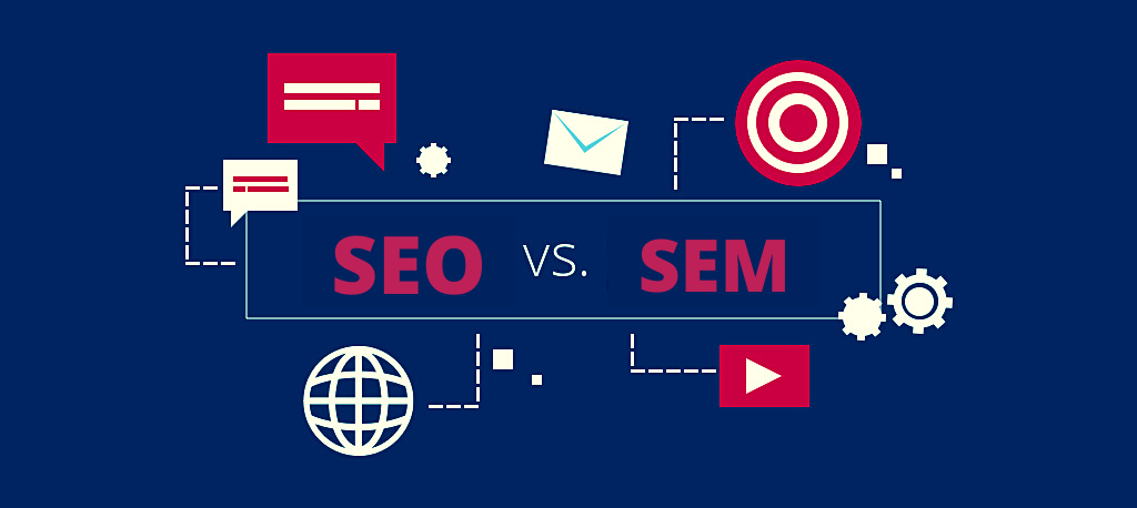 SEO VS SEM: What Is the Difference and which is Right for My Brand?